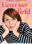 Liever niet verliefd - Rianne Verwoert